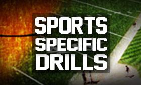 Sport Specific Drills