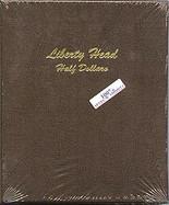 Dansco Album #7150- Liberty Head Half Dollars 1892-1915