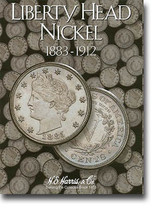 H.E. Harris Folder: Liberty Head Nickels 1883-1912