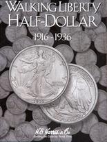 H.E. Harris Folder: Walking Liberty Half Dollar #1 1916-1936