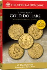 The Official Red Book - Guide Book of Gold Dollars -2nd Edition