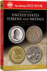 The Official Red Book - Guide Book of United States Tokens and Medals