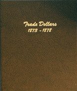 Dansco Album #6172 - Trade Dollars 1873-1878