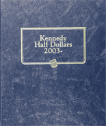 Whitman Album #1974 - Kennedy Half Dollars 2003-2018