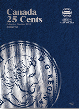 Whitman Folder - Canadian 25 Cents Starting 2010 Vol. VI