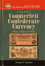The Official Red Book-Guide Book of Counterfeit Confederate Currency