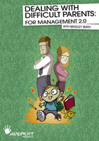 """Dealing With Difficult Parents: for Management 2.0"""