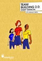"""Team Building  (Staff Version) 2.0"""