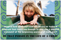 """Be That Person in the Life of a Child"" Poster"
