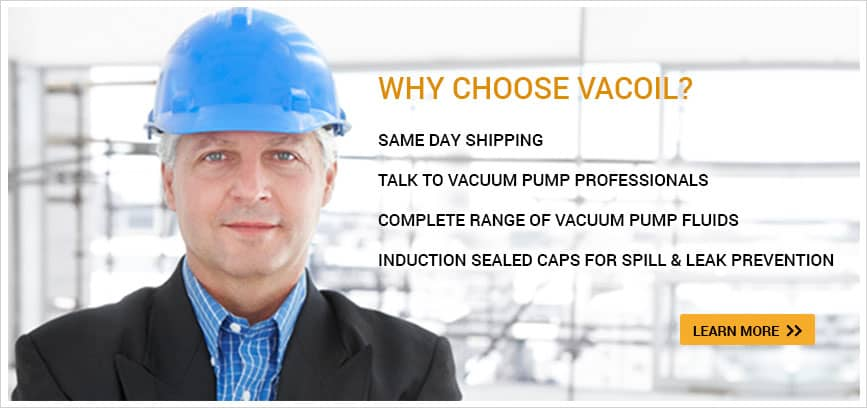 VacOil Specializes in Vacuum Pump Oil