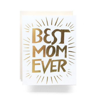 Glitter Best Mom Ever Greeting Card