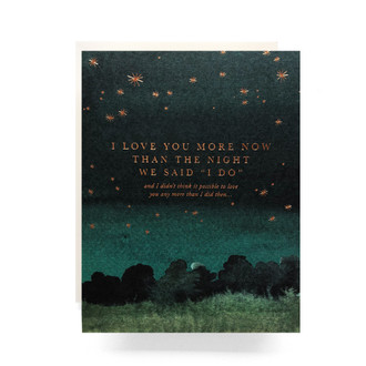 "The Night We Said ""I Do"" Greeting Card"