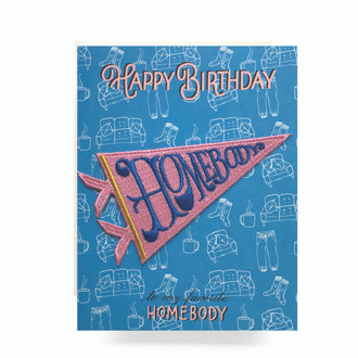 Patch Greeting Card | Homebody Birthday