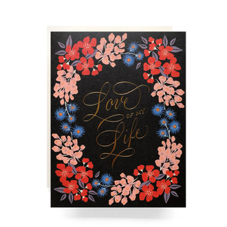 Wildlfowers Love of my Life Greeting Card