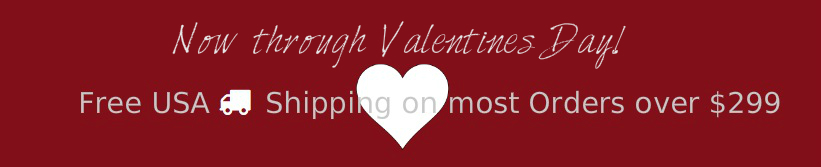 now-through-valentines-day-free-usa-shipping-orders-over-299.jpg