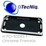 TecNiq K70 K series Chrome Trim kit