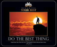 'Do The Best Thing' Mousepad