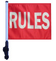 "SSP Flags RULES 11""x15"" Flag with Pole and EZ On Extended Straps Bracket"