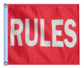 RULES 11in X 15in Flag with GROMMETS