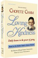 Chofetz Chaim: Loving Kindness