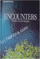 Encounters - Rabbi Aryeh  Kaplan
