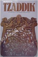 Tzaddik - A Portrait of Rabbi Nachman