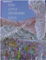The Little Midrash Says - Bamidbar (Numbers)