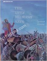 The Little Midrash Says - Devarim (Deuteronomy)