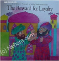 Rabbi Nachman's The Reward for Loyalty