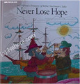 Rabbi Nachman's Never Lose Hope