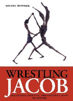 WRESTLING JACOB: Deception, Identity, and Freudian Slips in Genesis