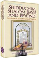Shiduchim, Shalom Bayis & Beyond