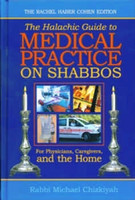 Halachic Guide To Medical Practice on Shabbos