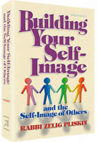 Building Your Self-Image and the self-image of others