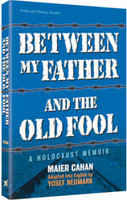 Between My Father and the Old Fool (paperback)