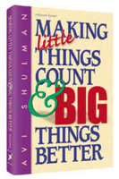 Making Little Things Count and Big Things Better