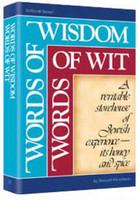 Words Of Wisdom, Words Of Wit