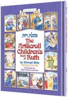 The Artscroll Children's Book of Ruth