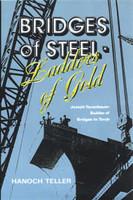 Bridges of Steel, Ladders of Gold