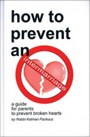 How to Prevent an Intermarriage: A Guide for Parents to Prevent Broken Hearts