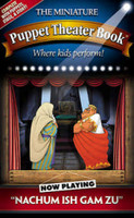The Miniature Puppet Theater: Nachum Ish Gam Zu