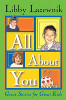 All About You: Great Stories for Great Kids