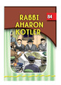 The Eternal Light Series - Volume 84 - Rabbi Aharon Kotler