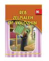 The Eternal Light Series - Volume 86 - Reb Zelmaleh of Volozhin