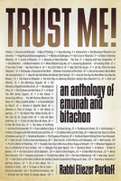 Trust Me!: An Anthology of Emunah and Bitachon