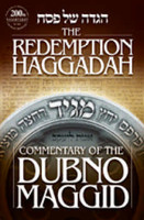 The Redemption Haggadah: Commentary of the Dubno Maggid