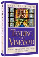 Tending the Vineyard