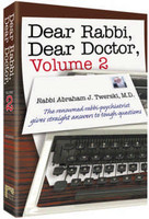 Dear Rabbi, Dear Doctor Volume 2