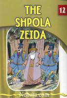 The Eternal Light Series - Volume 12 - The Shpola Zeide
