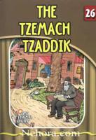 The Eternal Light Series - Volume 26 - The Tzemach Tzaddik
